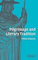 Pilgrimage and Literary Tradition by Philip Edwards (2005-06-06)
