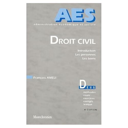 Droit civil : Introduction, les personnes, les biens