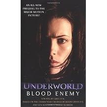 Blood Enemy: Underworld Book 2 (Underworld (Pocket Star Books)) (Bk. 2)