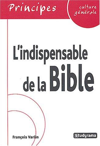 L'indispensable de la Bible