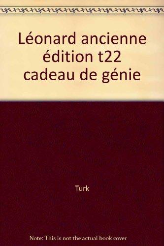 Léonard, tome 22 : Un cadeau de génie