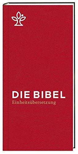 Die Bibel. Taschenausgabe rot mit Reißverschluss.: Gesamtausgabe Einheitsübersetzung