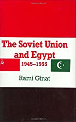 The Soviet Union and Egypt, 1945-1955