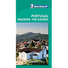Portugal Madeira the Azores, Michelin Green Guide (Michelin Green Guide Portugal, Madeira & the Azores)
