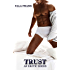 Trust (Temptation Series Book 3) (English Edition)
