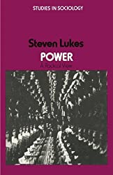 Power: A Radical View (StudIies in Sociology)