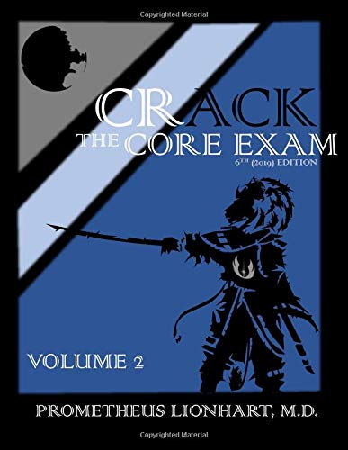 Crack the Core Exam - Volume 2 por Prometheus Lionhart M.D.
