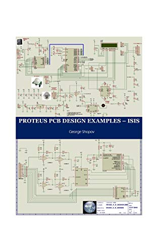 PROTEUS PCB DESIGN EXAMPLES - ISIS eBook: George Shopov ... on kindle for dummies, kindle mayday button, kindle touch schematic, kindle 2 reset button location, kindle motherboard layout, lg g2 schematic, kindle new battery, nexus 7 schematic, htc one schematic,
