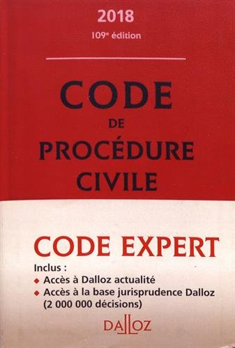 Code de procédure civile annoté. Edition 2018 par