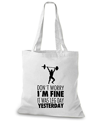StyloBags Jutebeutel / Tasche Dont worry I m fine it was leg day yesterday Weiß