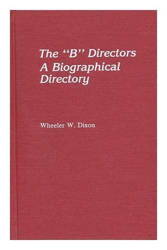 "The ""B"" Directors: A Biographical Directory"