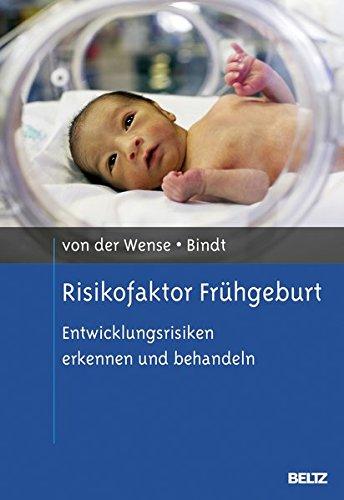 Risikofaktor Frühgeburt: Entwicklungsrisiken erkennen und behandeln
