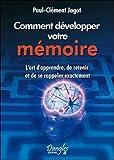 Comment développer votre mémoire