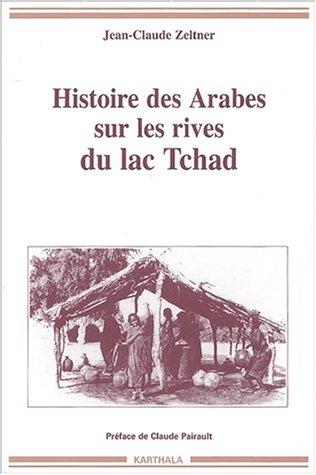 Histoire des Arabes sur les rives du lac Tchad