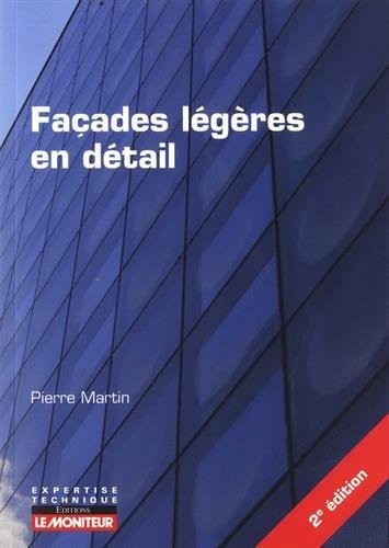 Façades légères en détail par Pierre Martin