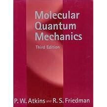 Molecular Quantum Mechanics by P. W. Atkins (1999-10-07)
