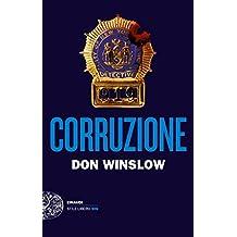 Corruzione (Einaudi. Stile libero big) (Italian Edition)