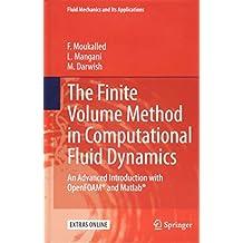 The Finite Volume Method in Computational Fluid Dynamics (Fluid Mechanics and Its Applications)