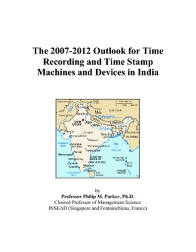 The 2007-2012 Outlook for Time Recording and Time Stamp Machines and Devices in India