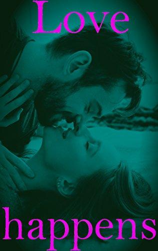 Love Happens: (romance moderne) par [Tournemire, Axelle]