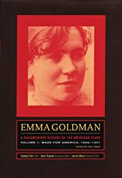 Emma Goldman: a Documentary History of the American Years: Made for America, 1890 - 1901