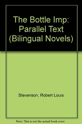 The Bottle Imp: Parallel Text (Bilingual Novels) por Robert Louis Stevenson