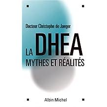 La DHEA - Mythes et réalités