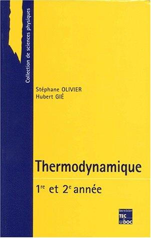 Thermodynamique : Première année et deuxième année