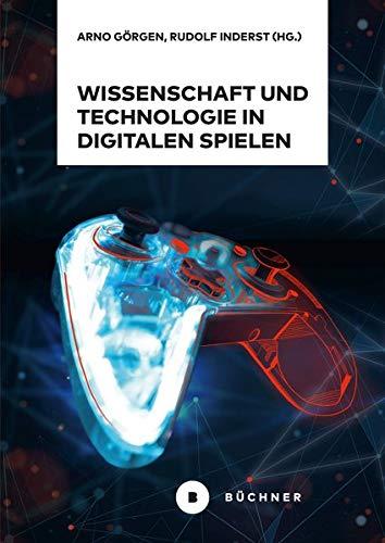 Wissenschaft und Technologie in digitalen Spielen