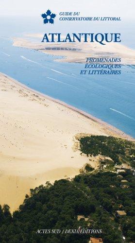 Atlantique : Promenades écologiques et littéraires