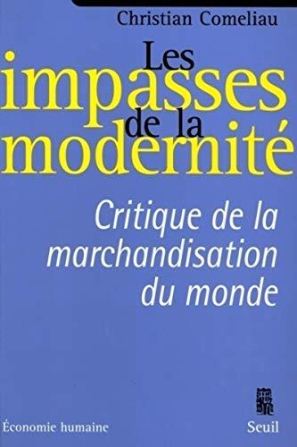 Les impasses de la modernité par Chrisitian Comélieu