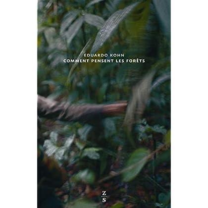 Comment pensent les forêts: Vers une anthropologie au-delà de l'humain