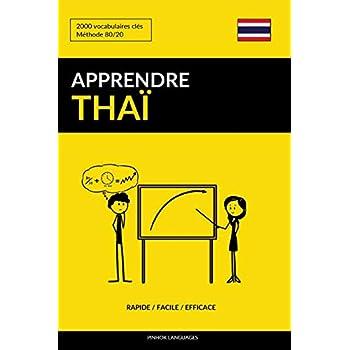 Apprendre le thaï - Rapide / Facile / Efficace: 2000 vocabulaires clés