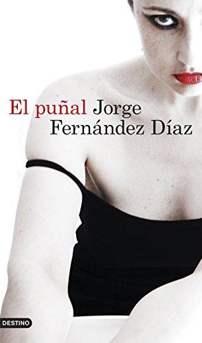 El puñal (Áncora & Delfin) por Jorge Fernández Díaz