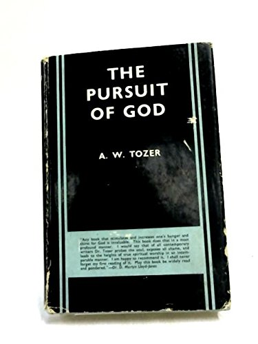The Pursuit of God