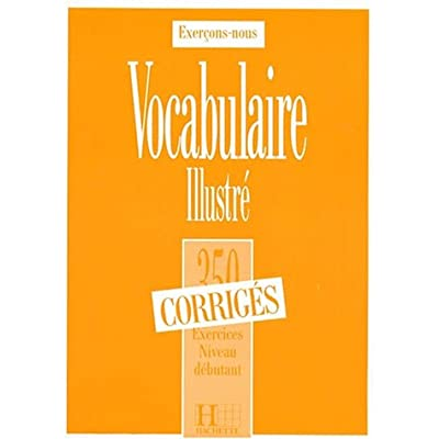 Vocabulaire Illustre 350 Exercices Niveau Debutant Corriges Pdf Download Tristonjerzy