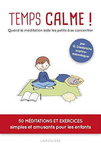 Temps calme : quand la méditation aide les petits à se concentrer