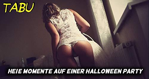 Heiße Momente auf einer Halloween Party - Tabu Geschichten ...