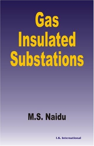 PDF] Download Gas Insulated Substations By - M S Naidu *Read