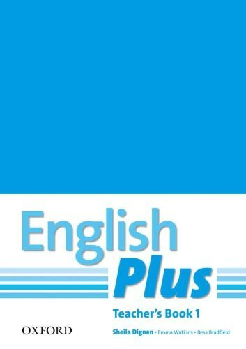 English Plus: 1: Teacher's Book with photocopiable resources: An English secondary course for students aged 12-16 years. by Sheila Dignen (2011-03-03)