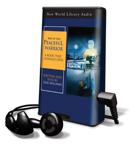 Way of the Peaceful Warrior: A Book That Changes Lives [With Headphones] (Playaway Adult Nonfiction)