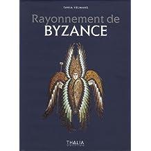 Rayonnement de Byzance