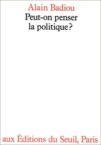 Peut-on penser la politique ?
