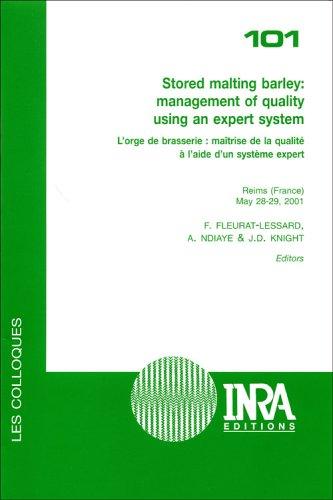 Stored malting barley : management of quality using an expert system - 101: L'orge de brasserie : maîtrise de la qualité à l'aide d'un système expertReims (france), 28-29 mai 2001