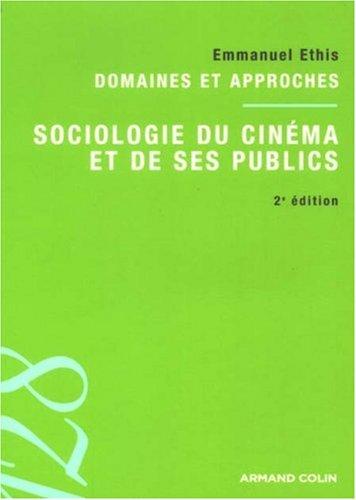 Sociologie du cinéma et de ses publics par Emmanuel Ethis