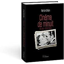 Cinéma de minuit : 40 ans - 2 000 films