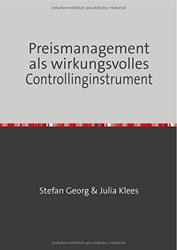 Preismanagement als wirkungsvolles Controllinginstrument