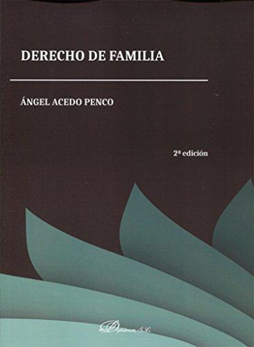 Derecho de familia. por Ángel Acedo Penco