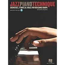 Jazz Piano Technique Exercises Etudes & Ideas For Building Chops Pf Bk
