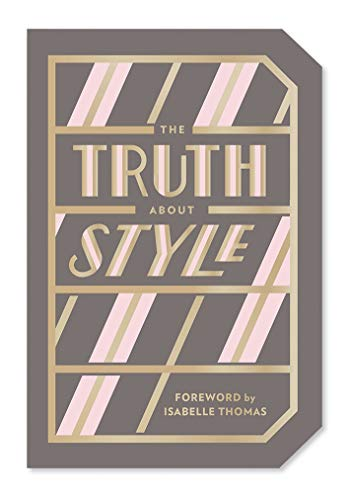 Truth About Style por Abrams Noterie